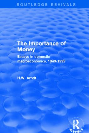 The Importance of Money: Essays in Domestic Macroeconomics, 1949-1999, 1st Edition (Hardback) book cover