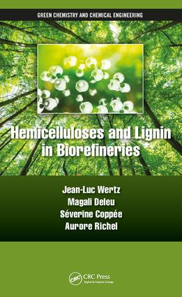 Hemicelluloses and Lignin in Biorefineries book cover
