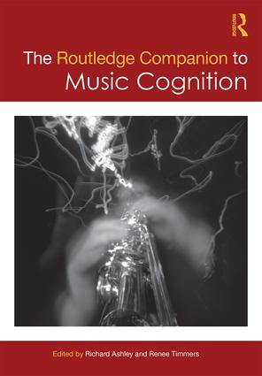 The Routledge Companion to Music Cognition (Hardback) book cover