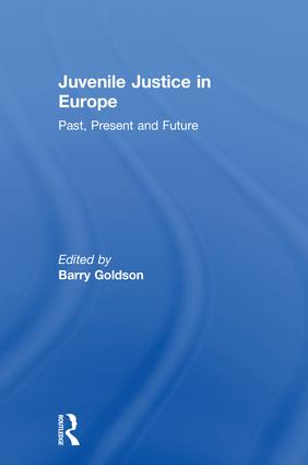 Juvenile Justice in Europe: Past, Present and Future, 1st Edition (Hardback) book cover