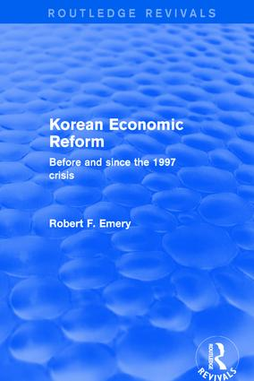 Korean Economic Reform: Before and Since the 1997 Crisis, 1st Edition (Hardback) book cover
