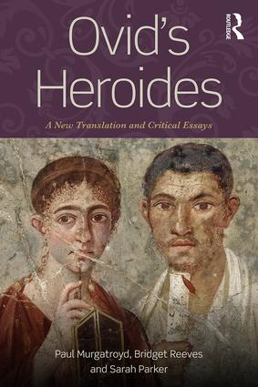 Ovid's Heroides: A New Translation and Critical Essays (Paperback) book cover