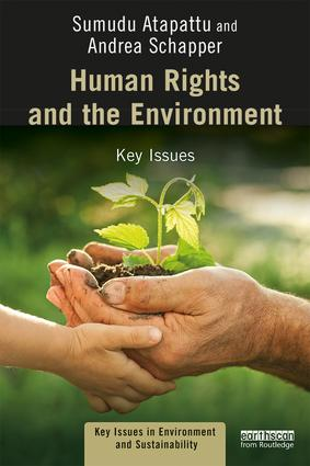Human Rights and the Environment: Key Issues book cover
