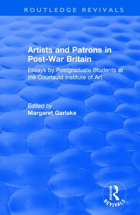 Artists and Patrons in Post-war Britain: 1st Edition (Hardback) book cover