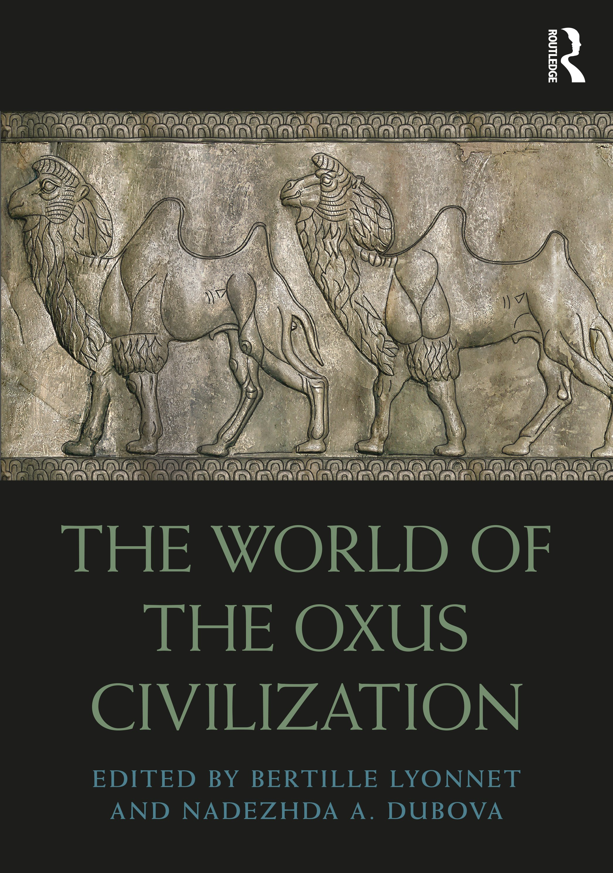 The World of the Oxus Civilization book cover