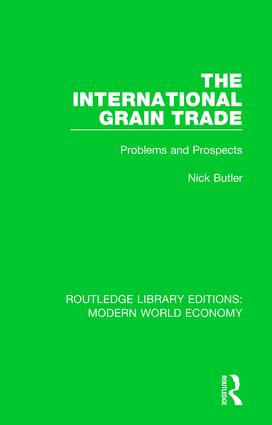The International Grain Trade: Problems and Prospects book cover