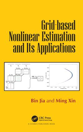 Grid-based Nonlinear Estimation and Its Applications: 1st Edition (Hardback) book cover