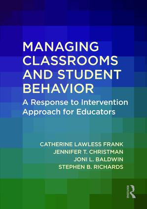 Managing Classrooms and Student Behavior: A Response to Intervention Approach for Educators book cover