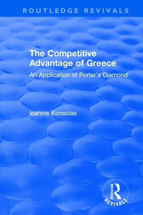 The Competitive Advantage of Greece: An Application of Porter's Diamond book cover