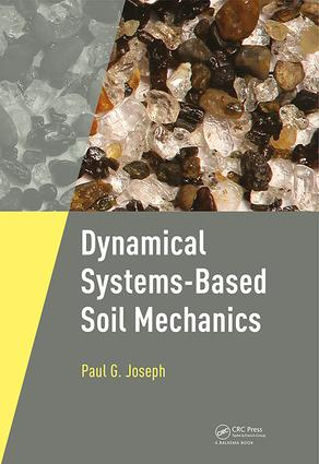 Dynamical Systems-Based Soil Mechanics: 1st Edition (Paperback) book cover