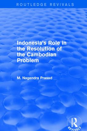 Indonesia's Role in the Resolution of the Cambodian Problem