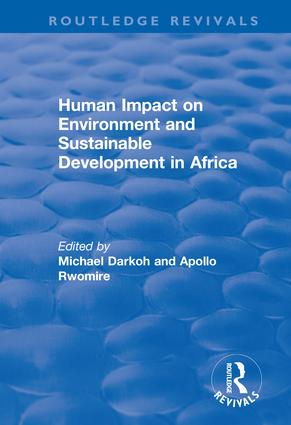 Human Impact on Environment and Sustainable Development in Africa: 1st Edition (e-Book) book cover