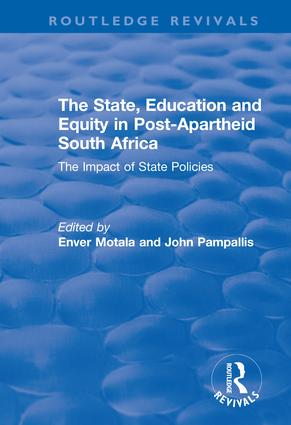 The State, Education and Equity in Post-Apartheid South Africa: The Impact of State Policies, 1st Edition (Hardback) book cover