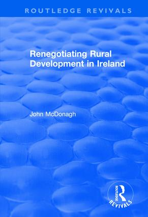 Renegotiating Rural Development in Ireland: 1st Edition (Paperback) book cover