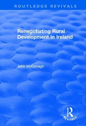 Renegotiating Rural Development in Ireland: 1st Edition (Hardback) book cover