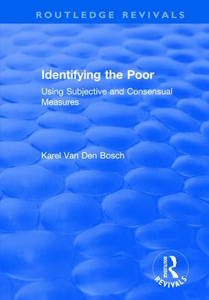 Identifying the Poor: Using Subjective and Consensual Measures, 1st Edition (Paperback) book cover
