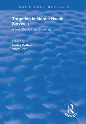 Targeting in Mental Health Services: A Multi-disciplinary Challenge, 1st Edition (Hardback) book cover