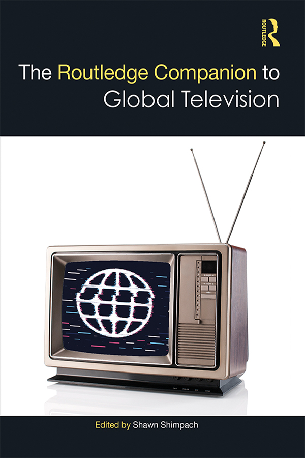 The Routledge Companion to Global Television book cover