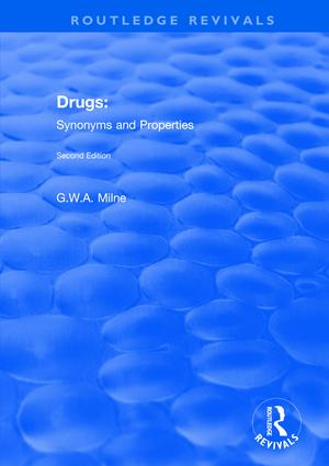 Drugs: Synonyms and Properties: 1st Edition (Paperback) book cover