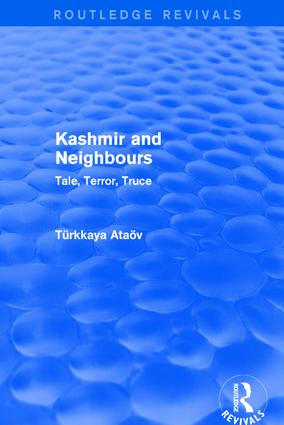 Revival: Kashmir and Neighbours: Tale, Terror, Truce (2001): Tale, Terror, Truce, 1st Edition (Paperback) book cover