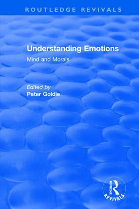 Understanding Emotions: Mind and Morals: Mind and Morals, 1st Edition (Hardback) book cover