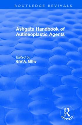 Ashgate Handbook of Autineoplastic Agents: 1st Edition (Hardback) book cover
