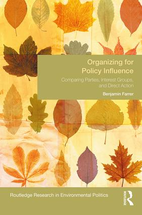 Organizing for Policy Influence: Comparing Parties, Interest Groups, and Direct Action book cover