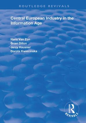 Central European Industry in the Information Age: 1st Edition (Hardback) book cover