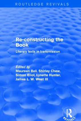 Re-Constructing the Book: Literary Texts in Transmission book cover
