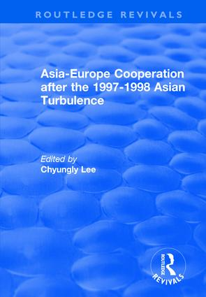 Asia-Europe Cooperation After the 1997-1998 Asian Turbulence: 1st Edition (Hardback) book cover