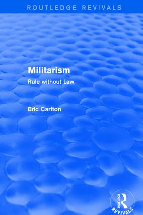 Revival: Militarism (2001): Rule without Law, 1st Edition (Hardback) book cover