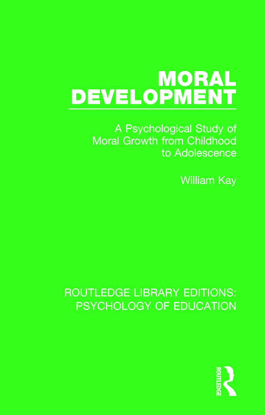 Moral Development: A Psychological Study of Moral Growth from Childhood to Adolescence book cover