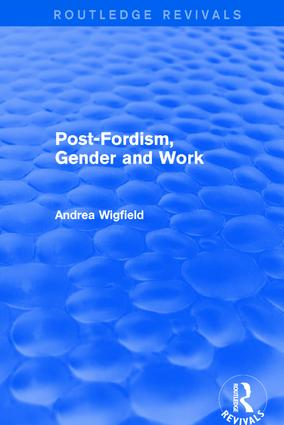 Revival: Post-Fordism, Gender and Work (2001) book cover