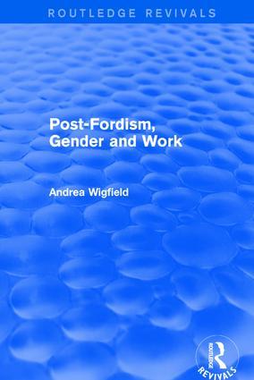 Post-Fordism, Gender and Work: 1st Edition (Hardback) book cover