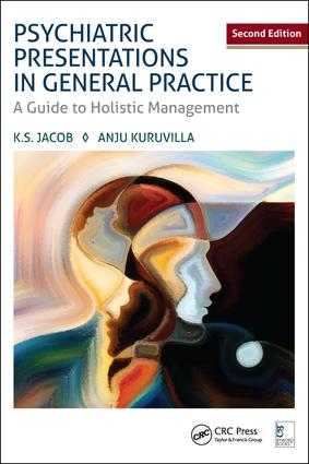 Psychiatric Presentations in General Practice: A Guide to Holistic Management, Second Edition, 2nd Edition (Hardback) book cover