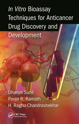 In Vitro Bioassay Techniques for Anticancer Drug Discovery and Development: 1st Edition (Hardback) book cover