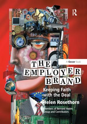 The Employer Brand: Keeping Faith with the Deal, 1st Edition (Paperback) book cover