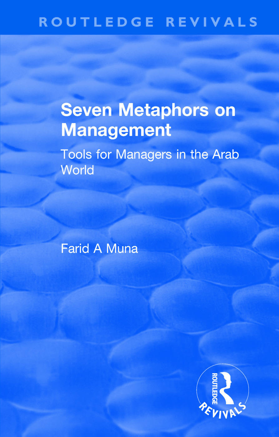 Seven Metaphors on Management: Tools for Managers in the Arab World