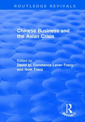 Chinese Business and the Asian Crisis: 1st Edition (Hardback) book cover