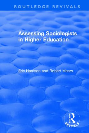 Assessing Sociologists in Higher Education: 1st Edition (Hardback) book cover