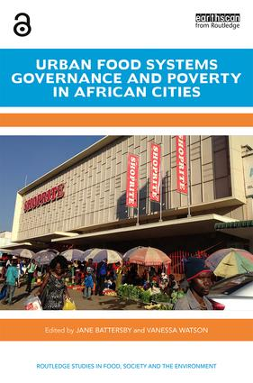 Urban Food Systems Governance and Poverty in African Cities - (Open Access) book cover