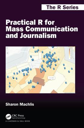 Practical R for Mass Communication and Journalism: 1st Edition (Paperback) book cover