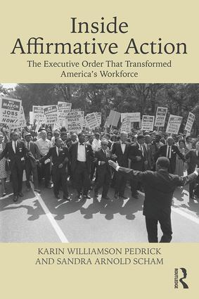 Inside Affirmative Action: The Executive Order That Transformed America's Workforce book cover