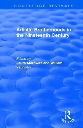 Artistic Brotherhoods in the Nineteenth Century book cover