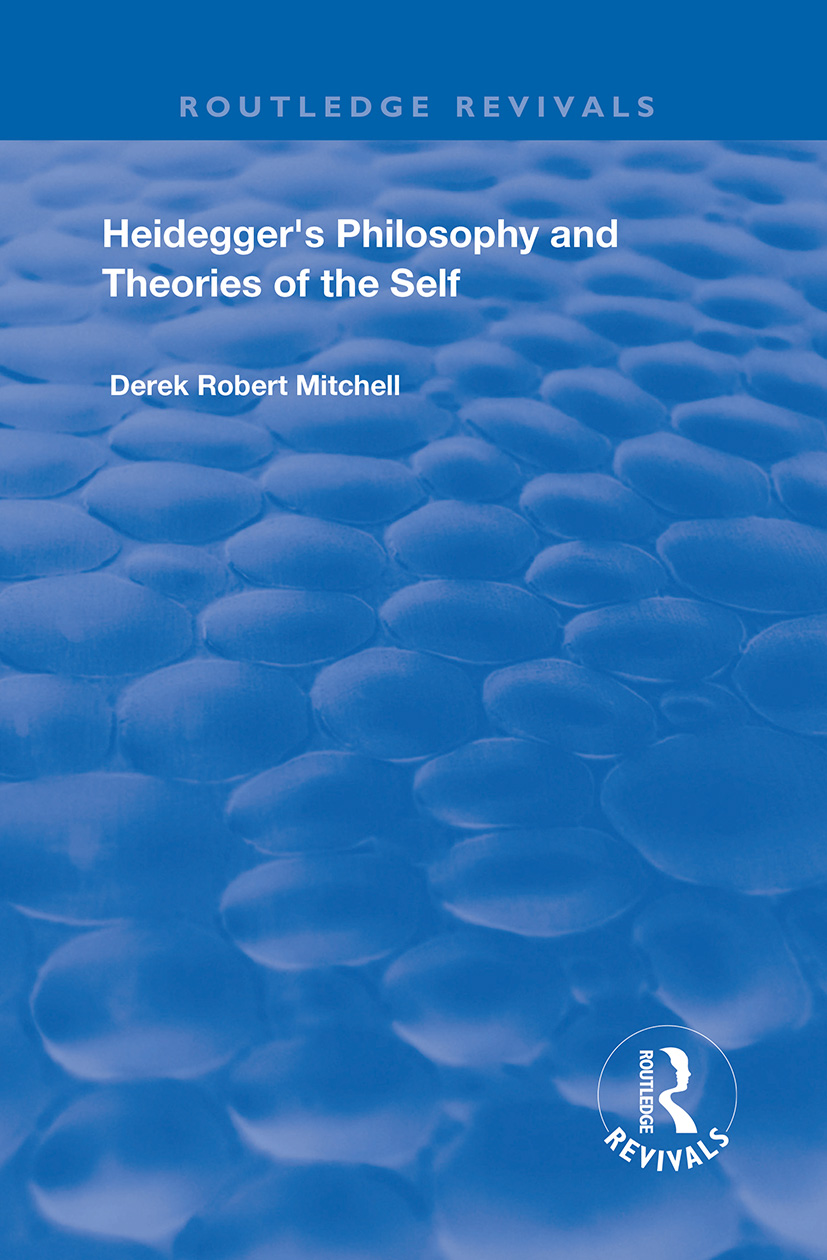 Heidegger's Philosophy and Theories of the Self