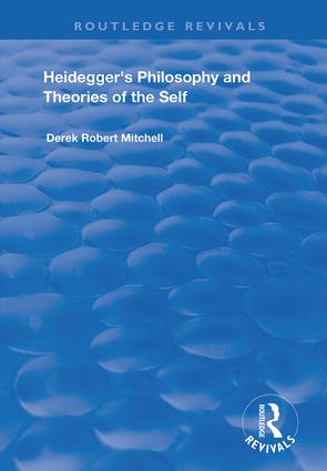 Heidegger's Philosophy and Theories of the Self: 1st Edition (Hardback) book cover