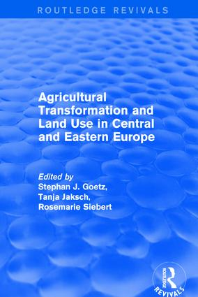 Agricultural Transformation and Land Use in Central and Eastern Europe