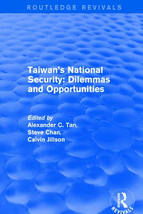 Revival: Taiwan's National Security: Dilemmas and Opportunities (2001): 1st Edition (Hardback) book cover