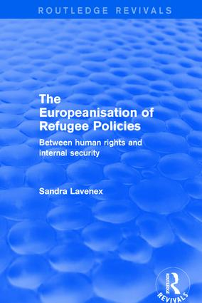 Revival: The Europeanisation of Refugee Policies (2001): Between Human Rights and Internal Security, 1st Edition (Hardback) book cover
