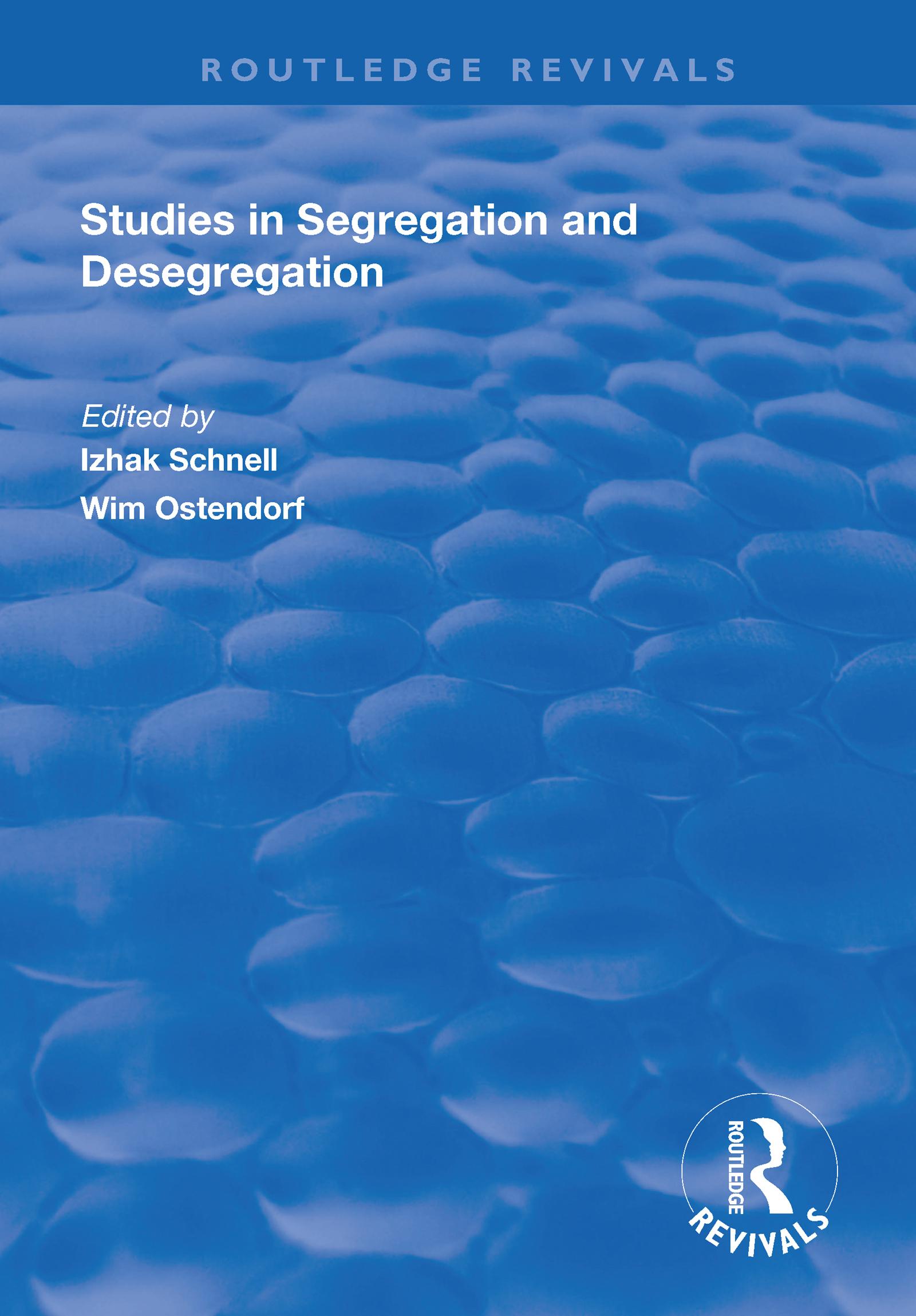 Studies in Segregation and Desegregation